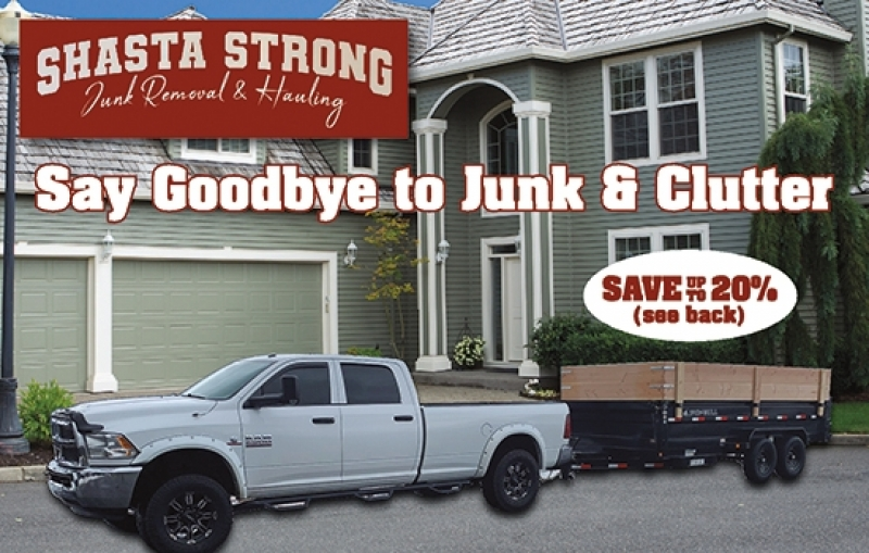 Shasta Strong Junk Removal & Hauling